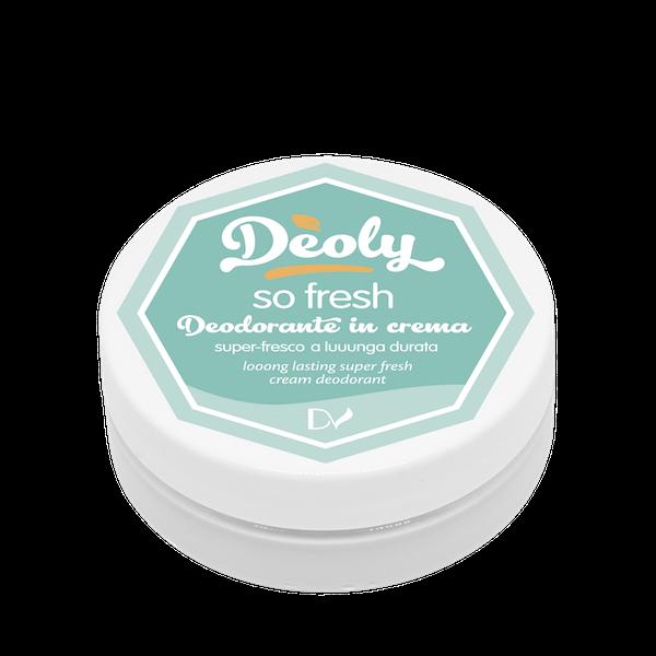 So fresh -Deoly